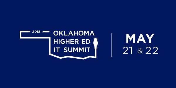 Oklahoma Higher Ed IT Summit | May 21 & 22